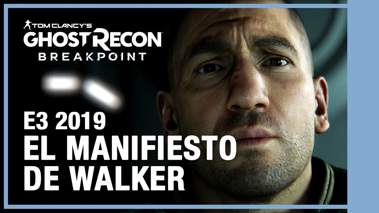 Ghost Recon Breakpoint - El manifiesto de Walker | E3 2019