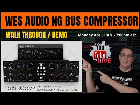 Wes Audio NG-Bus Compressor Demo |  Live Stream