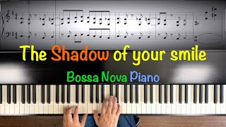 """Bossa Nova Piano """"The Shadow of your smile""""  Inspired by Oscar Peterson"""