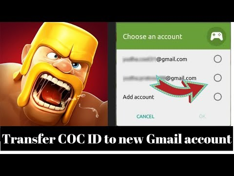 (Hindi) CHANGE COC G-MAIL ID WITH NEW G-MAIL ID || HOW TO TRANSFER CLASH OF CLAN TO NEW G-MAIL.