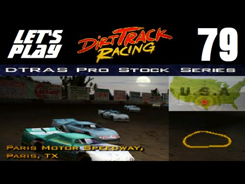 Let's Play Dirt Track Racing - Part 79 - Y7R13 - Paris Motor Speedway