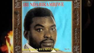 Ndabirambiwe - Jean Baptiste Byumvuhore