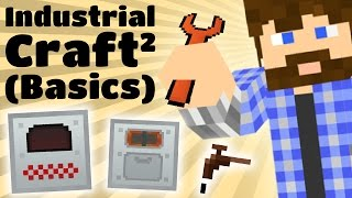 Cub's Guide to Industrial Craft 2 (Basics)