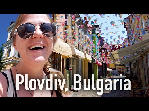 I DID NOT EXPECT BULGARIA TO LOOK LIKE THIS!!   Plovdiv, Bulgaria