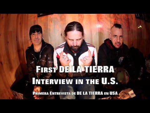 DE LA TIERRA's First U.S. Interview (Primera Entrevista de DE LA TIERRA en USA)!