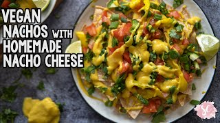 Vegan Nachos with HOMEMADE Nacho Cheese Sauce - Gluten free, Oil Free - EASY Vegan