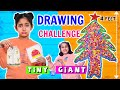 Drawing Challenge - Tiny vs Giant | MyMissAnand