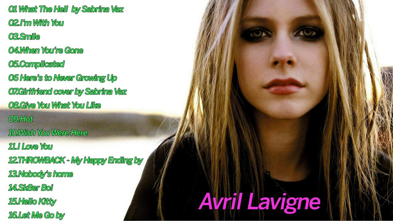 The 10 best Avril Lavigne songs - AXS