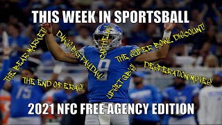 This Week in Sportsball: 2021 NFC Free Agency Edition