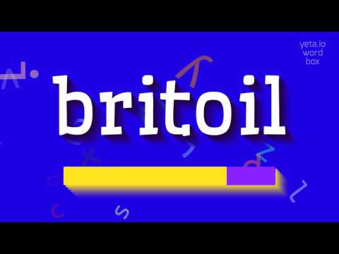 "How to say ""britoil""! (High Quality Voices)"