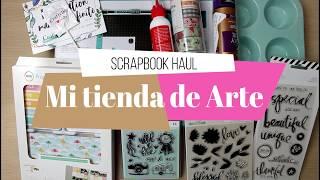 Compras haul de Scrapbook | Mi tienda de Arte