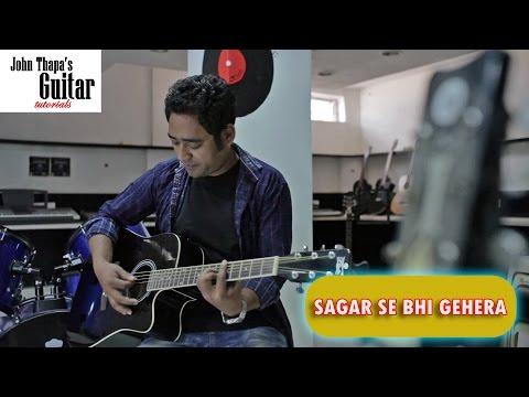 Sagar Se Bhi Gehera   John Thapa Guitar Tutorial   Hindi Christian Devotional Song