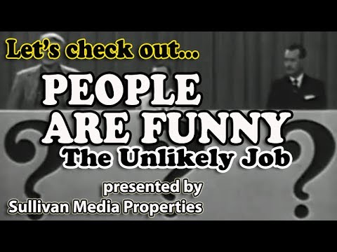 People Are Funny: The Unlikely Job  a classic TV encore with Art Linkletter