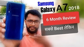 Samsung Galaxy A7 Review After 6 Month Use | Best Reason to Buy in 2019