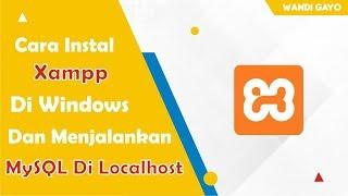 Download lagu Cara Instal Xampp Versi Terbaru Di Windows & Menjalankan MySQL Di Localhost