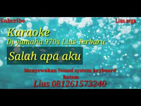 karaoke-salah-apa-aku-||ilir-7-||musik-dj