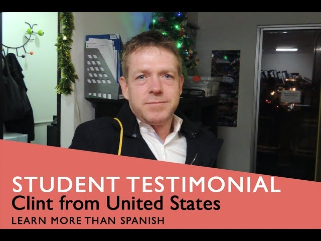 General Spanish Course Student Testimonial by Clint from USA