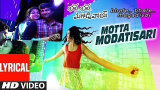 Motta Modatisari Lyrical Video Song || Bhale Bhale Magadivoi || Nani, Lavanya Tripathi