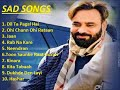 10 Hit Sad Songs -- BABU MAAN