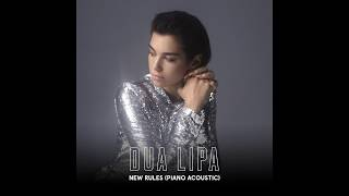 Dua Lipa New Rules (Piano Acoustic)