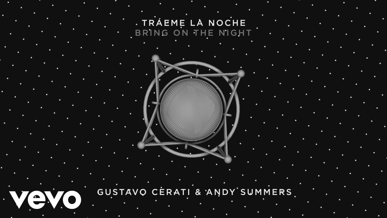 Gustavo Cerati - Tráeme la Noche (Bring on the Night)