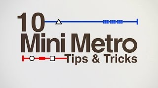Mini Metro - 10 Tips & Tricks