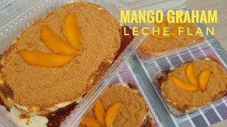 Mango Graham Leche Flan   Flavored Leche Flan  (leche flan recipe)