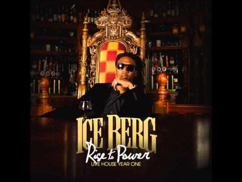 Ice Berg  Intro) (Rise to Power)
