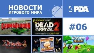 Новости игрового мира Android - выпуск 6 [Android игры]