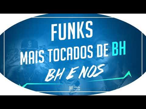 FUNK DE BH - MAIS TOCADOS 2017 MC PZINHO - MC RICK - 20 L DA VINTE - MC KAIO ...)