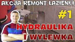 Akcja Remont Łazienki #1 - hydraulika i wylewka