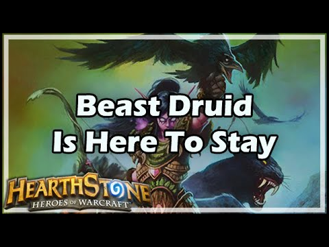 [Hearthstone] Beast Druid Is Here To Stay
