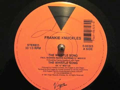 Frankie Knuckles  The Whistle Song Virgin Records 1991