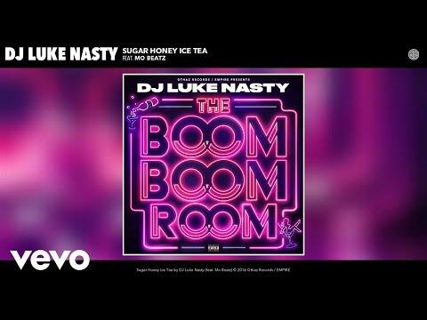 DJ Luke Nasty - Sugar Honey Ice Tea (Audio) ft. Mo Beatz