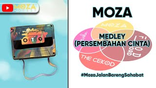 Download Mp3 Moza - Medley  Persembahan Cinta