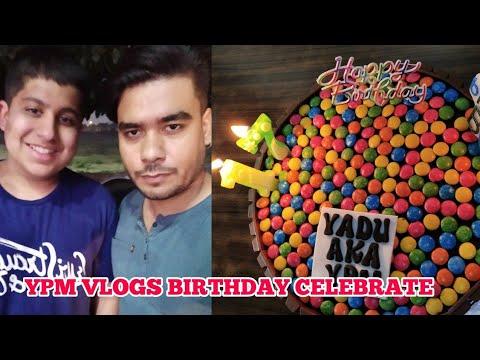 YPM Vlogs Birthday Celebrate
