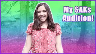My Audition for the SAK's Channels! (I was on SFT)