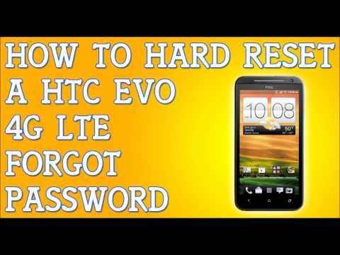 How To Hard Reset HTC EVO 4G LTE Forgot Password