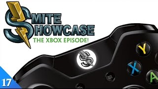 SMITE Showcase - The Xbox Episode! (Episode 17)