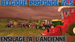 Farming Simulator 15 Belgique Profonde v2.5 Ensilage à l