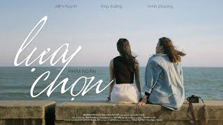 Phim ngắn LỰA CHỌN | NOOBIES PRODUCTION