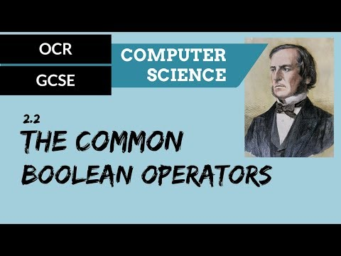 GCSE 2.2 The common Boolean operators