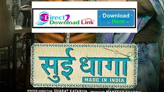 "sui dhaga movie kaise download kare  ""filmysainya"" crazy 4 south HBT ""filmy sainya"""