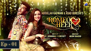 Romeo Weds Heer - Episode 01 | Feroze Khan | Sanajaved