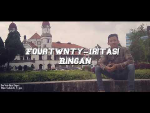 Fourtwnty-Iritasi Ringan Lirik (Unofficial)