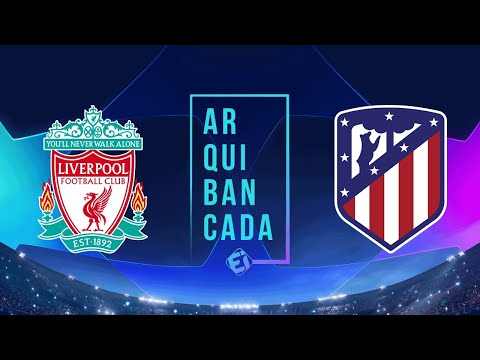 LIVERPOOL X ATLÉTICO DE MADRID (narração AO VIVO) - Champions League