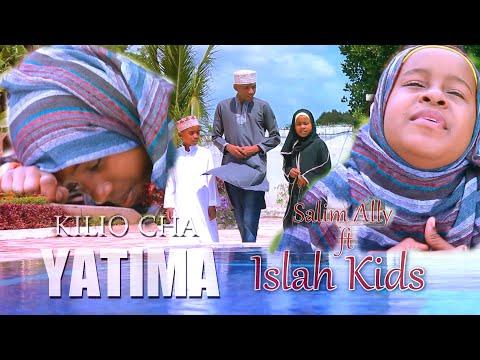 Salim Ally ft Islah Kids _Kilio cha Yatima Nasheed