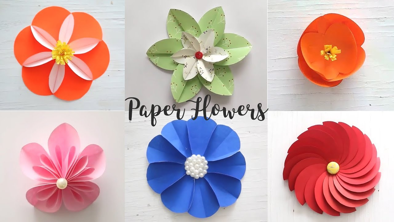 6 Easy Paper Flowers Craft Ideas Diy Flowers Youtube