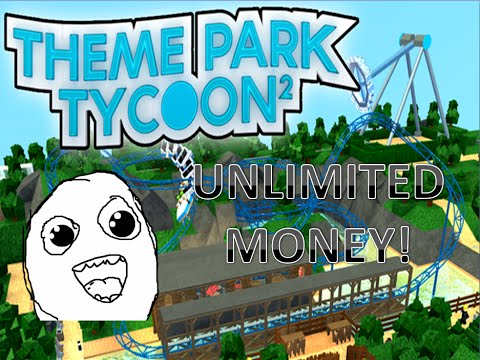 Roblox Theme Park Tycoon 2 Unlimited Money 100 Working