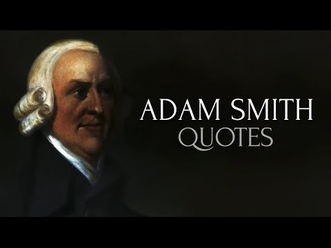 Adam Smith Quotes Classy 🔴 48 Great Quotes By Adam Smith YouTube